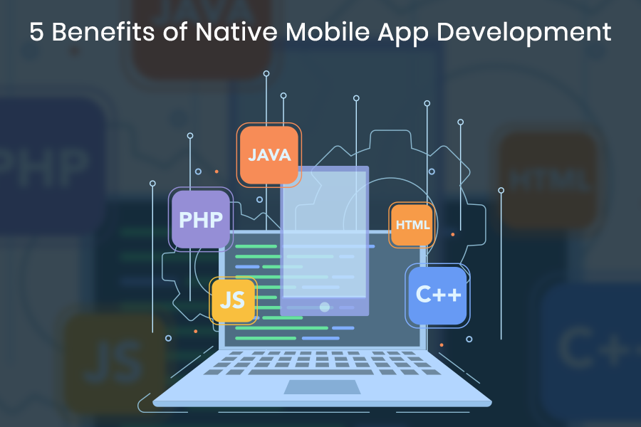 5-Benefits-of-Native-Mobile-App-Development banner