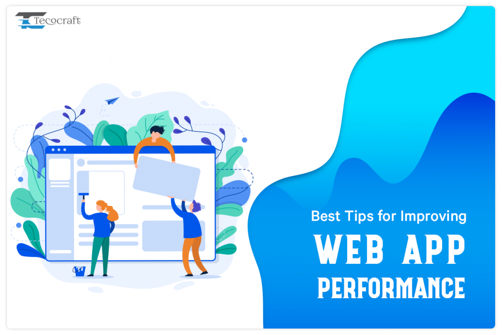 Best Tips for Improving Web App Performance