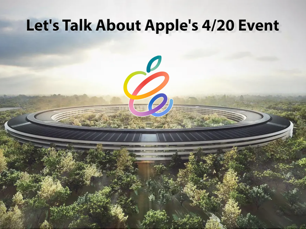 About Apple's 4/20 Event