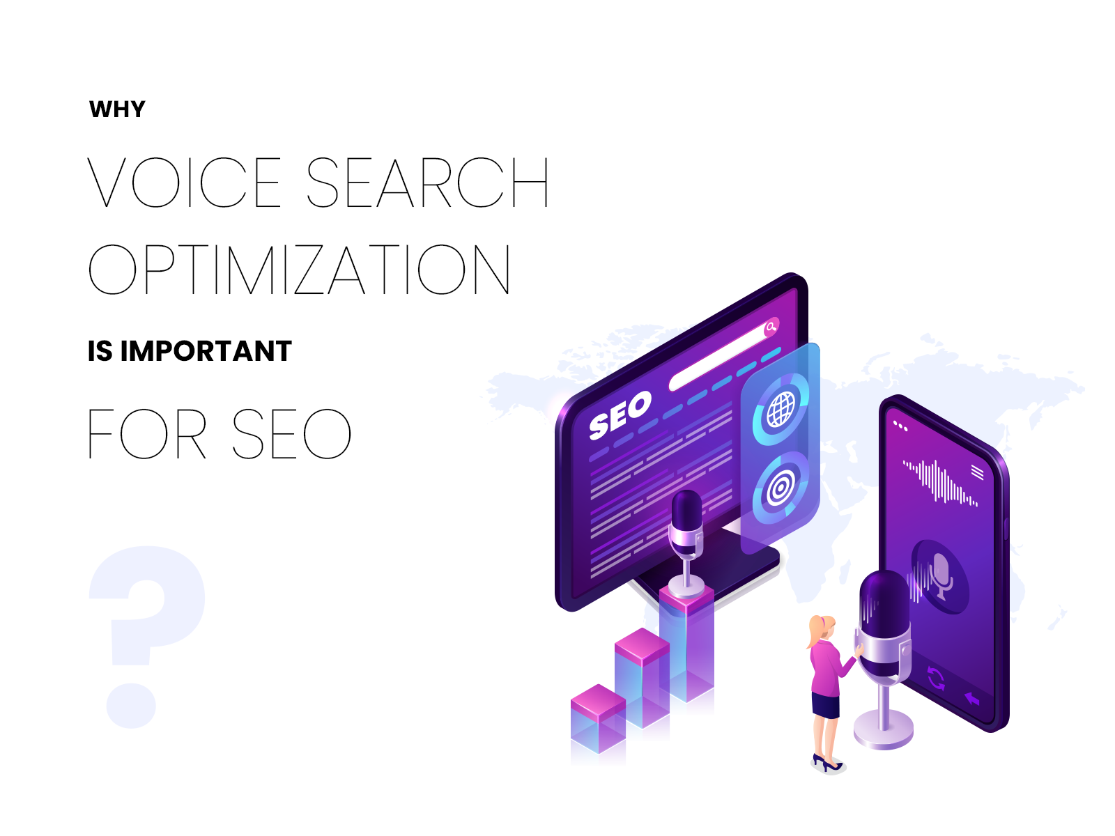 Why Voice Search Optimization Is Important For SEO?